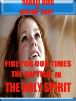 Fire For Our Times, The Baptism in The Holy Spirit