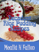 Decadent Rice Pudding Recipes