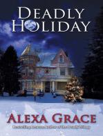 Deadly Holidays (A Deadly Series Christmas Novella)