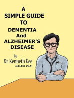 A Simple Guide to Dementia and Alzheimer's Diseases