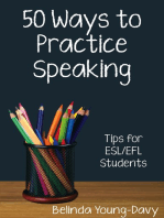 Fifty Ways to Practice Speaking