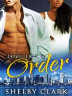 Love, Law, & Order