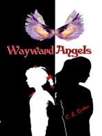 Wayward Angels