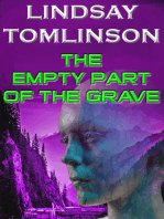 The Empty Part of the Grave