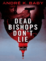 """""""Dead Bishops Don't Lie"""""""