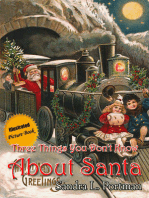 Three Things You Don't Know About Santa Claus
