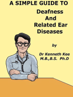 A Simple Guide to Deafness and Related Ear Diseases