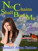 No Chains Shall Bind Me (The Good Doctor's Tales Folio Seven)