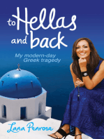 To Hellas and Back