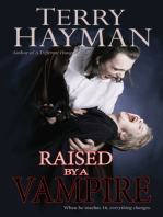 Raised by a Vampire
