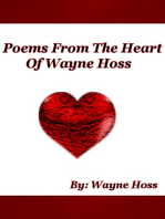 Poems From The Heart of Wayne Hoss