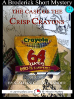 The Case of the Crisp Crayons