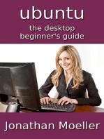 The Ubuntu Desktop Beginner's Guide