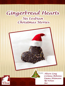 Gingerbread Hearts. Six Lesbian Christmas Stories