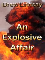 An Explosive Affair