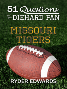 51 Questions for the Diehard Fan: Missouri Tigers