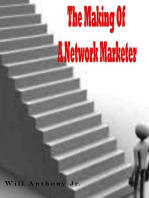 The Making Of A Network Marketer