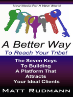 A Better Way To Reach Your Tribe!