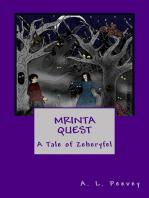 Mrinta Quest
