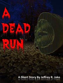 A Dead Run