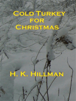 Cold Turkey for Christmas