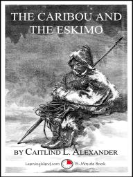 The Caribou and the Eskimo