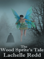 The Wood Sprite's Tale