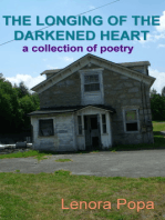 The Longing of the Darkened Heart