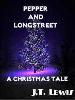 Pepper and Longstreet ~ A Christmas Tale