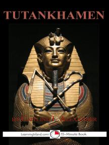 Tutankhamen: The Boy King