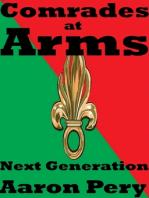 Comrades at Arms - Next Generation (Book II of Comrades at Arms)