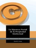 La Hipoteca Social de la Propiedad Intelectual