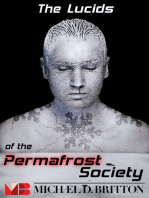The Lucids of the Permafrost Society
