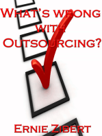What's Wrong With Outsourcing?
