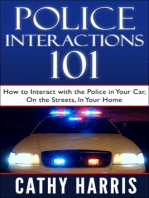 Police Interactions 101