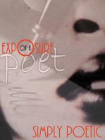 Exposure of a Poet