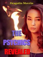 The Psychics Revealed