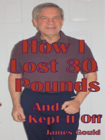 How I Lost 30 Pounds & Kept It Off