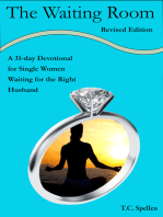 The Waiting Room, a 31-day Devotional for Single Women Waiting for the Right Husband, Revised Edition