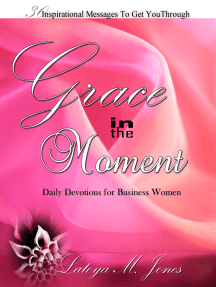 Grace in the Moment: Daily Devotions for Business Women