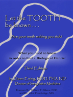 Let the Tooth Be Known