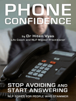 Phone Confidence - Stop Avoiding and Start Answering (NLP series for people who stammer)