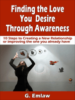 Finding The Love You Desire Through Awareness