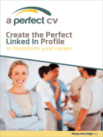 Create the Perfect LinkedIn Profile To Transform Your Career