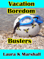 Vacation Boredom Busters