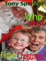 Who Shot Father Christmas?