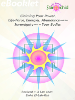 Claiming Your Power, Life-Force, Energies, Abundance and the Sovereignty over all Your Bodies