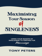 Maximising Your Season of Singleness