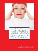 Holistic Therapy For Fibromyalgia & Chronic Fatigue The Cause & The Remedy