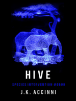 Hive, Species Intervention #6609, Book Four
